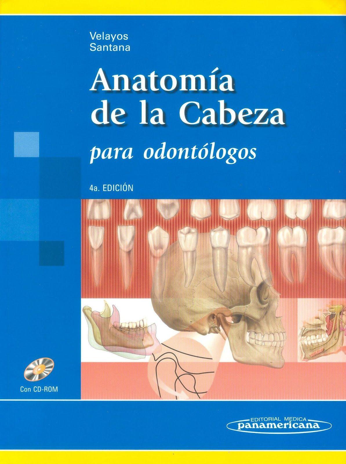 Anatomía de la Cabeza para Odontólogos, 4ta. Edición