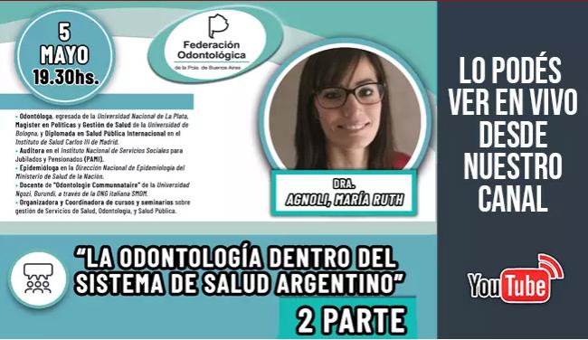 Videoconferencia - La odontología dentro del sistema de salud argentino Parte 2
